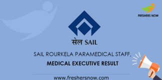 SAIL Rourkela Paramedical Staff, Medical Executive Result