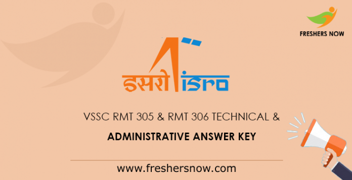 VSSC RMT 305 & RMT 306 Technical & Administrative Revised Answer Key 2019