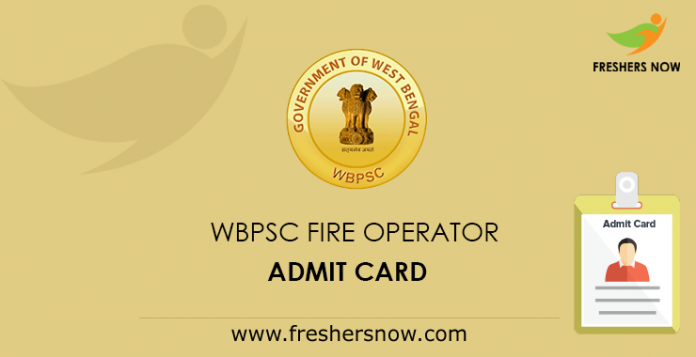 WBPSC Fire Operator Admit Card