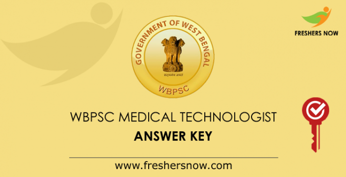 WBPSC Medical Technologist Answer Key 2019