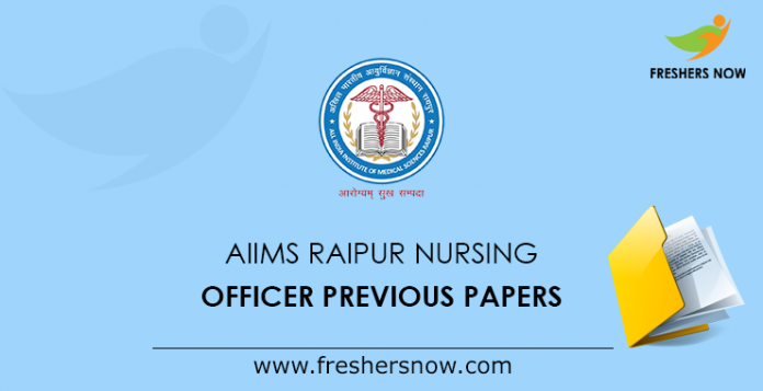AIIMS Raipur Nursing Officer Previous Question Papers PDF Download