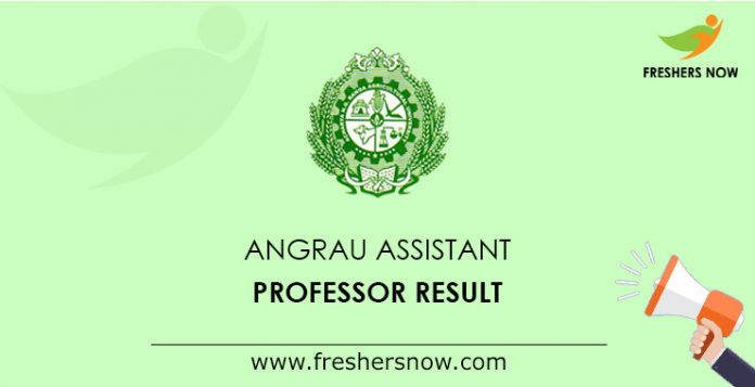 ANGRAU Assistant Professor Result