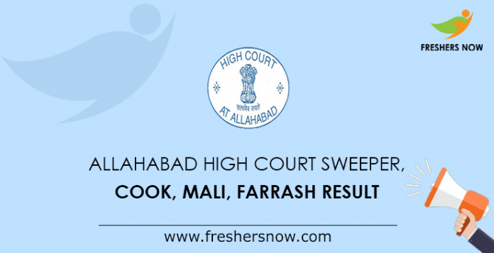 Allahabad High Court Sweeper, Cook, Mali, Farrash Result