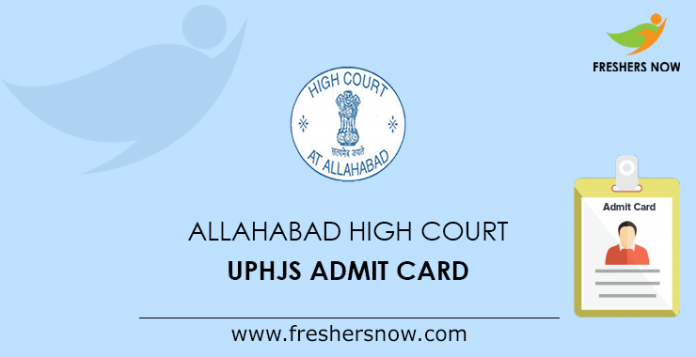 Allahabad High Court UPHJS Admit Card