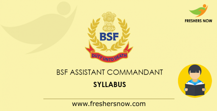 BSF Assistant Commandant Syllabus