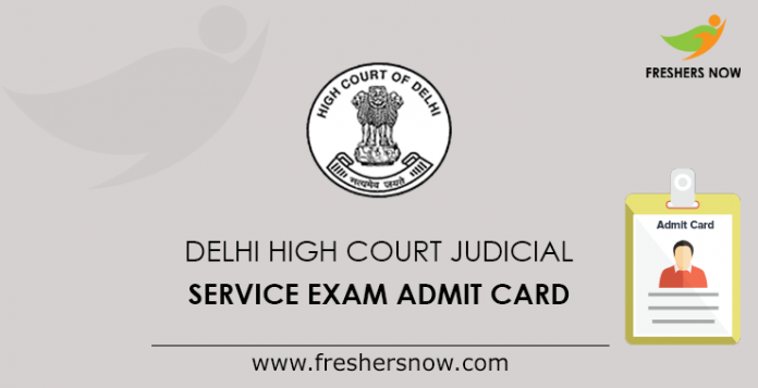 Delhi High Court Judicial Service Exam Admit Card