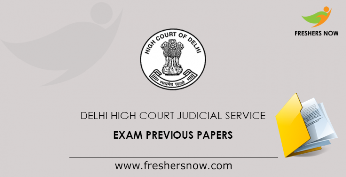 Delhi High Court Judicial Service Exam Previous Papers