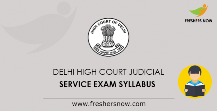 Delhi High Court Judicial Service Exam Syllabus