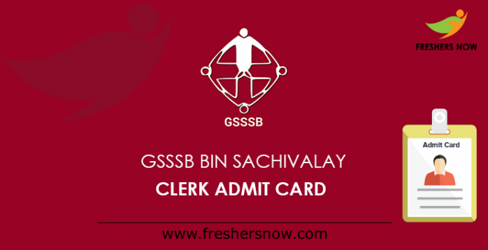 GSSSB Bin Sachivalay Clerk Admit Card