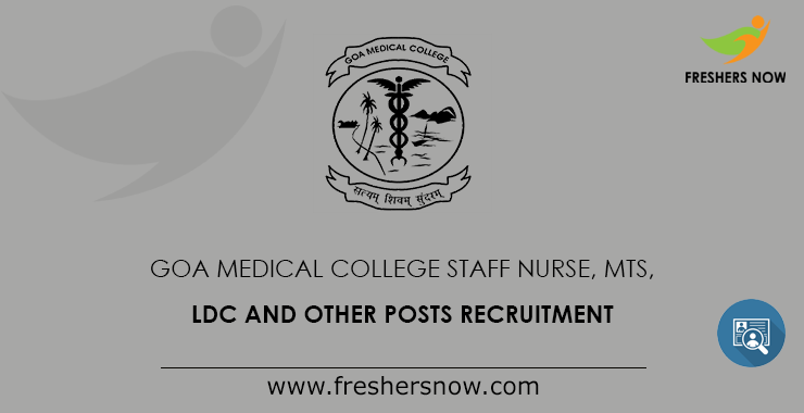 Goa Medical College Staff Nurse Recruitment 2019 1077 Other Posts