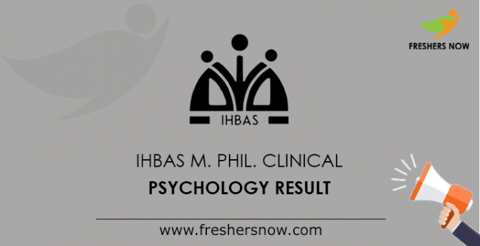 IHBAS M. Phil. Clinical Psychology Result