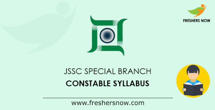 JSSC Special Branch Constable Syllabus
