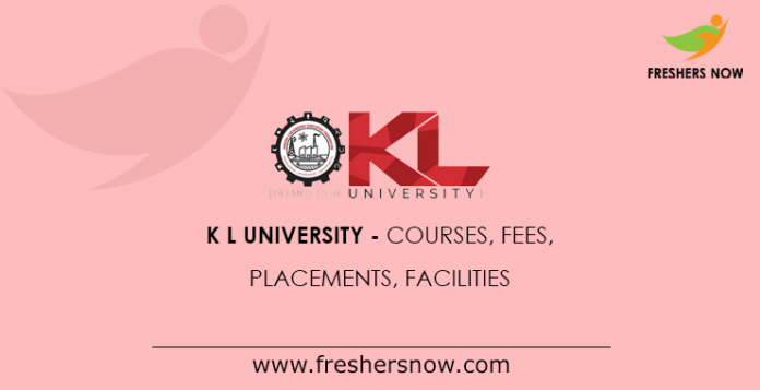 Kl University Kluniversity In Courses Fee Structure Admissions