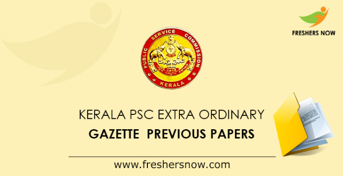 Kerala PSC Extra Ordinary Gazette Previous Papers