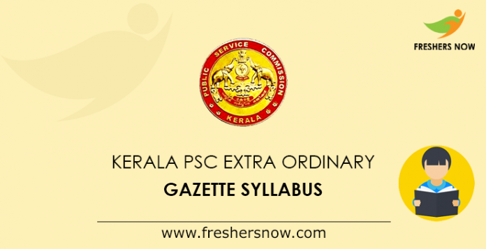 Kerala PSC Extra Ordinary Gazette Syllabus 2019