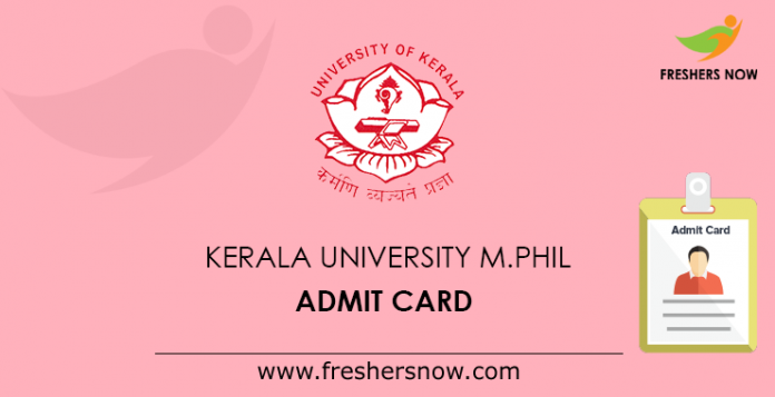 Kerala University M.Phil Admit Card