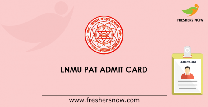 LNMU PAT Admit Card