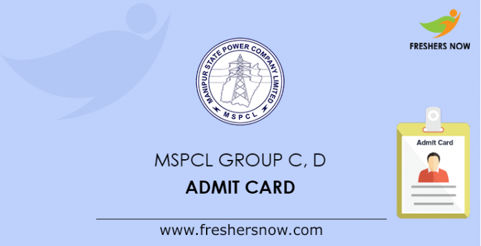 MSPCL Group C, D Admit Card