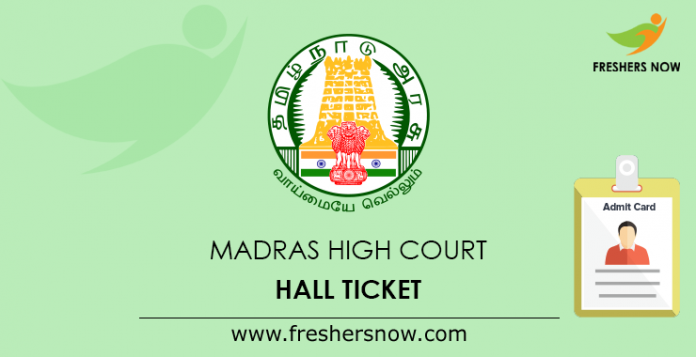 Madras High Court Hall Ticket