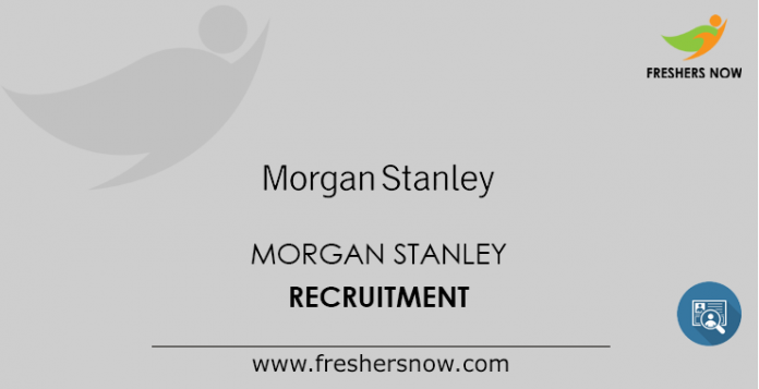 Morgan Stanley Recruitment 2019 Drive | Analyst Jobs in Mumbai