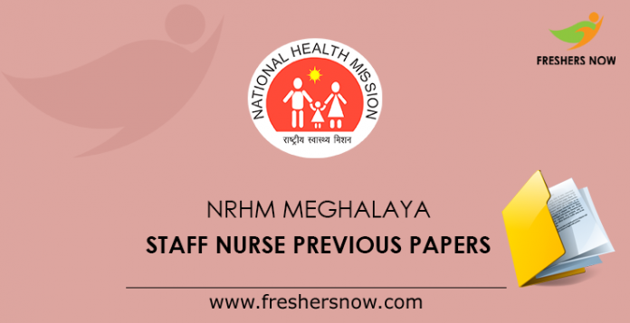 NRHM Meghalaya Staff Nurse Previous Papers
