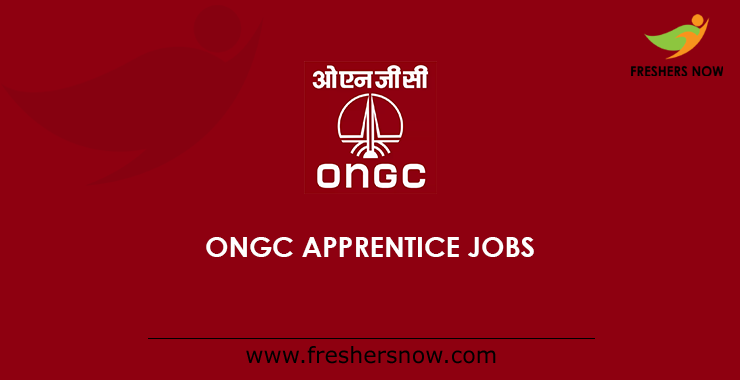 ONGC Apprentice Jobs 2019 - 63 Posts, Date, Eligibility, Application