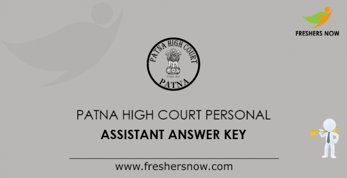 Patna High Court Personal Assistant Answer Key
