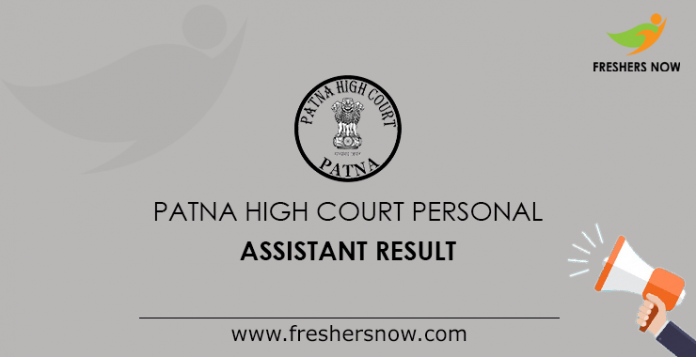 Patna High Court Personal Assistant Result