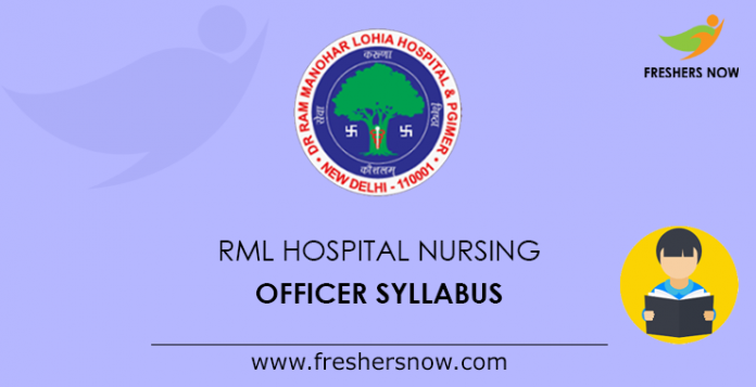 RML Hospital Nursing Officer Syllabus 2019