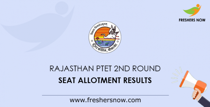 Rajasthan PTET 2nd Round Seat Allotment Results 2019