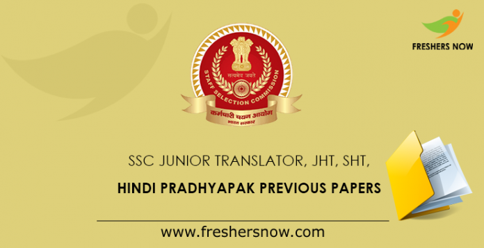 SSC Junior Translator, JHT, SHT, Hindi Pradhyapak Previous Papers