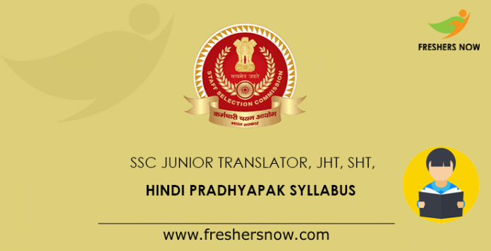 SSC Junior Translator, JHT, SHT, Hindi Pradhyapak Syllabus