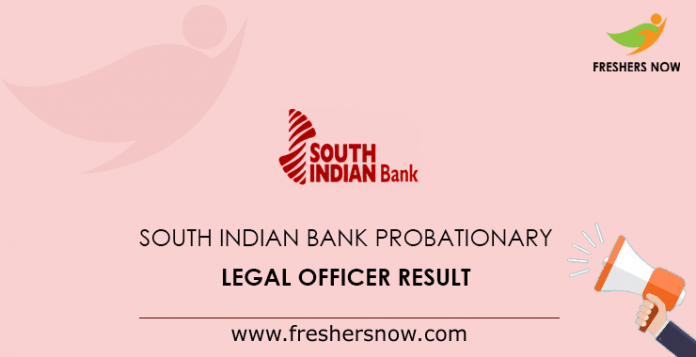 South Indian Bank Probationary Legal Officer Result