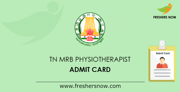 TN MRB Physiotherapist Hall Ticket