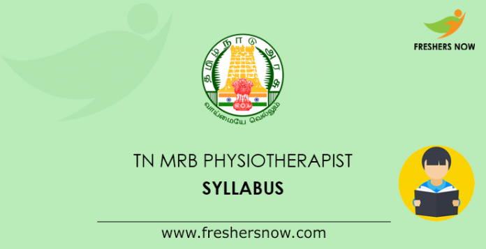 TN MRB Physiotherapist Syllabus