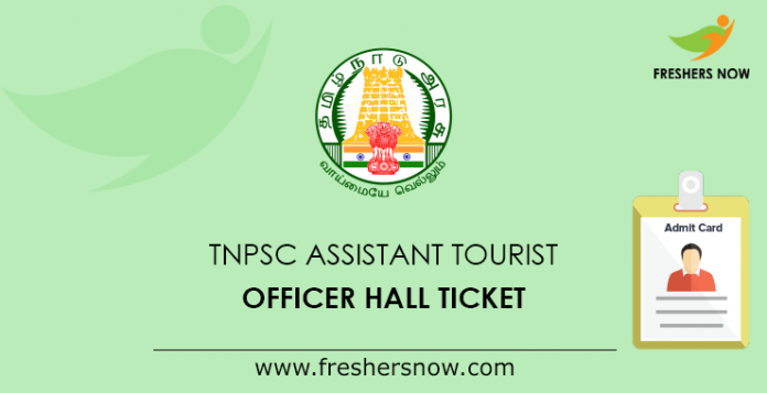 TNPSC Assistant Tourist Officer Hall Ticket