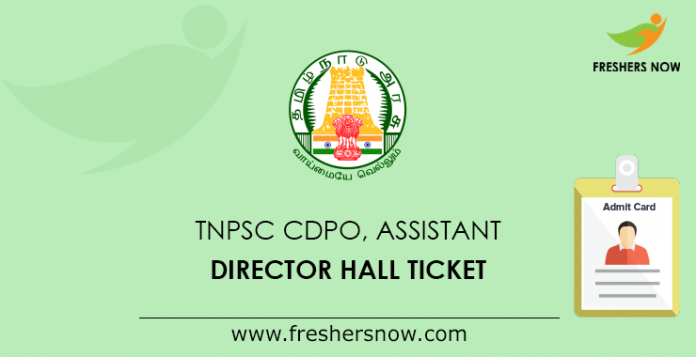 TNPSC CDPO, Assistant Director Hall Ticket
