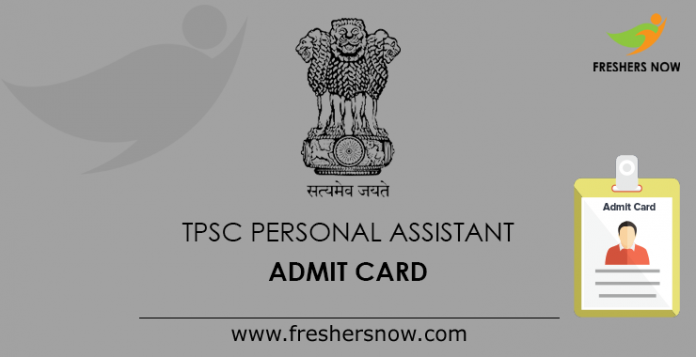 TPSC Personal Assistant Admit Card