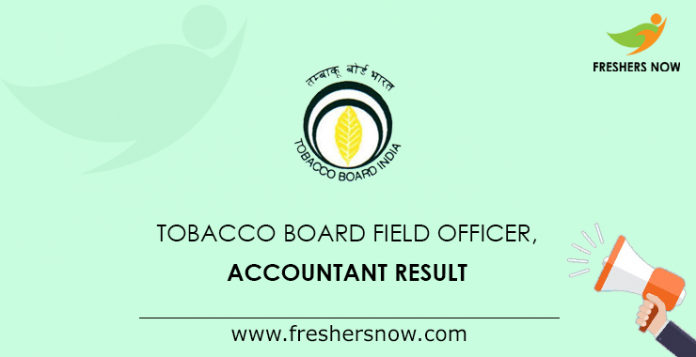Tobacco Board Field Officer, Accountant Result