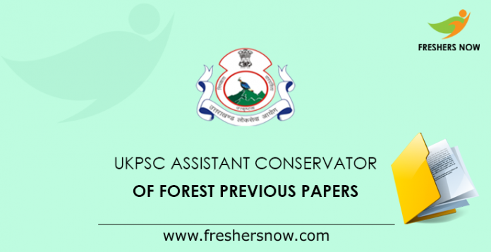 UKPSC Assistant Conservator of Forest Previous Papers