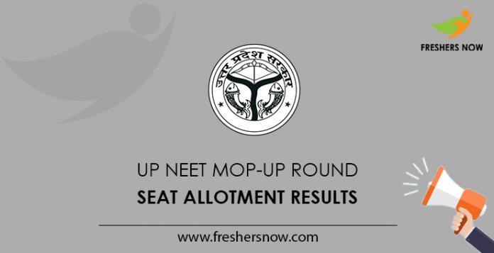 UP NEET Mop-Up Round Seat Allotment Results