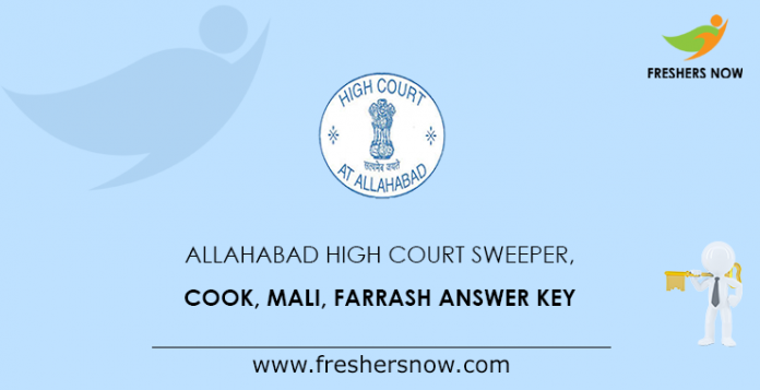Allahabad High Court Sweeper, Cook, Mali, Farrash Answer Key
