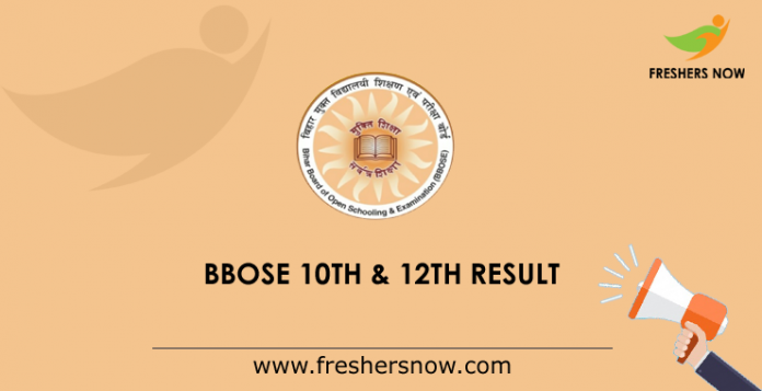 BBOSE 10th & 12th Result