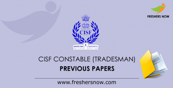 CISF Constable (Tradesman) Previous Papers