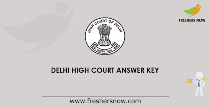 Delhi High Court Answer Key