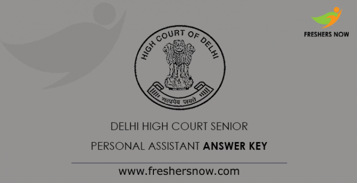 Delhi High Court Senior Personal Assistant Answer Key