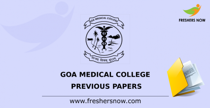 Goa Medical College Previous Papers