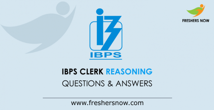 IBPS Clerk Reasoning Questions and Answers