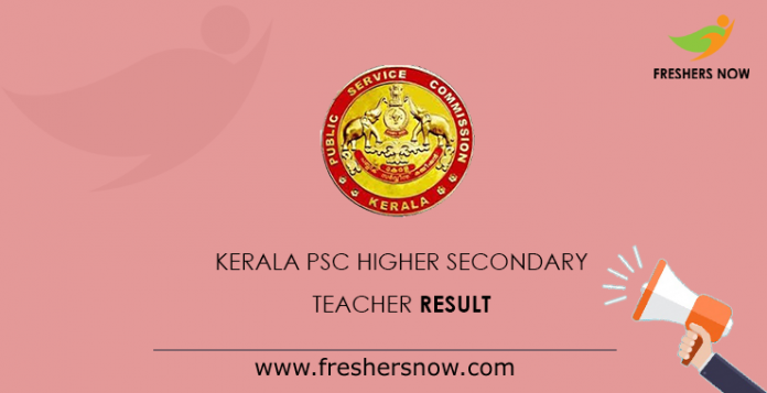 Kerala PSC Higher Secondary Teacher Result