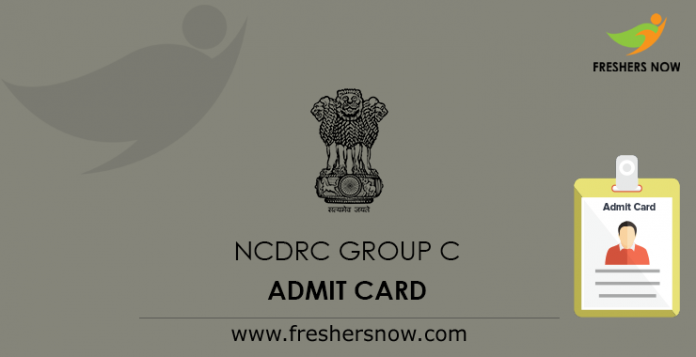 NCDRC Group C Admit Card